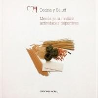 Libro: Menús para realizar actividades deportivas. Ed. Nobel, 2008.